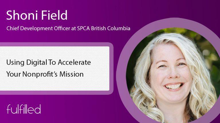 Shoni FIeld of Digital Fundraising Growth